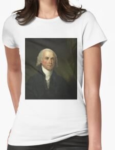 James Madison by Gilbert Stuart (1821) Womens Fitted T-Shirt