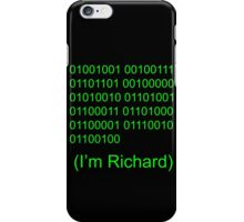 I'm Richard iPhone Case/Skin