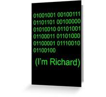 I'm Richard Greeting Card