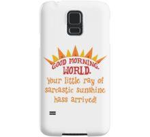 Sarcastic sunshine Samsung Galaxy Case/Skin