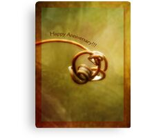 Happy Anniversary (for Jerry and Sherry) Canvas Print