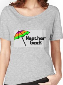 Weather geek Women's Relaxed Fit T-Shirt