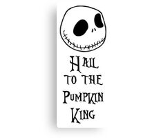 Nightmare Before Christmas - Hail to the Pumpkin King Canvas Print