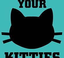 Show Me Your Kitties by cutetees