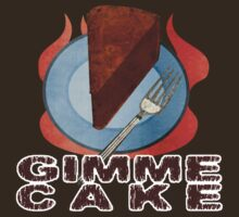 Gimme Cake by evisionarts