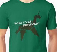 Who Lives Forever Unisex T-Shirt