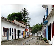 The streets of Paraty Poster