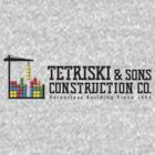 Tetriski &amp; Sons Construction by JoeAngelillo