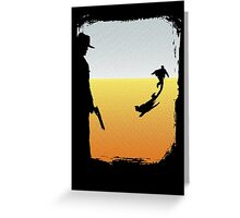 ...And the Gunslinger followed Greeting Card