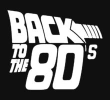 Back to the 80's, Funny Retro Kids Tee