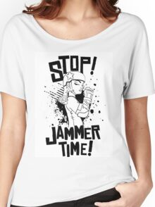 'STOP! JAMMER TIME!  Women's Relaxed Fit T-Shirt