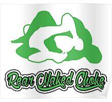 Rear Naked Choke Mixed Martial Arts Green 2 Poster