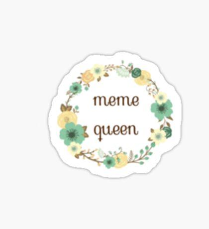 Meme Queen Sticker