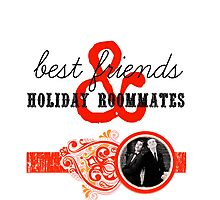 Best Friends and Holiday Roommates Photographic Print