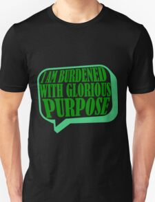 Burdened with Glorious Purpose Unisex T-Shirt