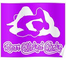 Rear Naked Choke Mixed Martial Arts White 2 Poster