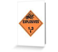 HAZMAT HAZARD EXPLOSIVES - STICKER Greeting Card