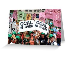 Coal is Over!  Greeting Card