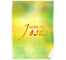 Hope in Jesus Poster