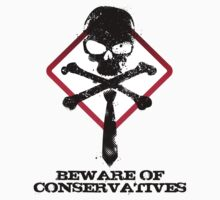 Beware of conservatives by Mark Will