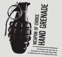 'Weapon of Choice - Hand Grenade' by Loftworks
