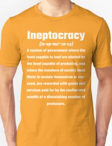 Ineptocracy T-Shirt
