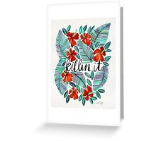Killin' It – Tropical Red & Green Greeting Card