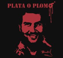 """Pablo Escobar"" Plata o Plomo by mqdesigns13"