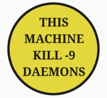 This machine KILL -9 daemons by Toby Corkindale