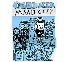 Good Kid, M.A.A.D City  Poster