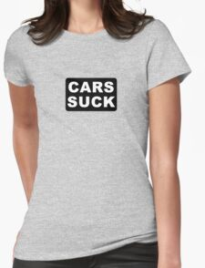 CARS SUCK Womens Fitted T-Shirt