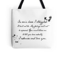 Mr Darcy Proposal Quote - Pride and Prejudice by Jane Austen Tote Bag