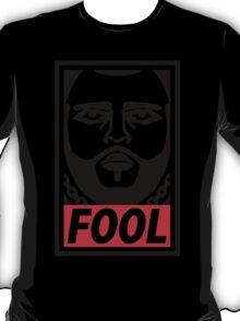 Obey Fool ! - obey parody - T-Shirt