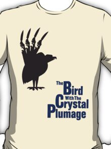 The Bird With The Crystal Plumage T-Shirt