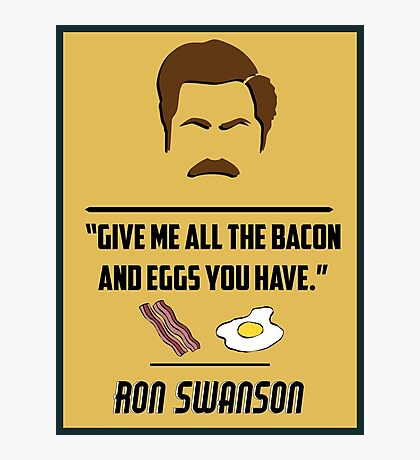 Ron Swanson Photographic Print