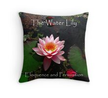 The Flower Meaning of Water Lily Throw Pillow