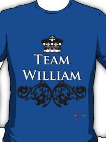 Team William - Back your Royal Fave! T-Shirt