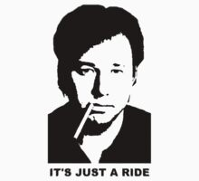 It's Just A Ride