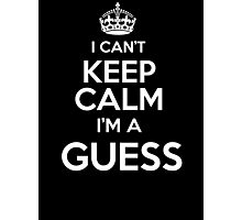 Surname or last name Guess? I can't keep calm, I'm a Guess! Photographic Print
