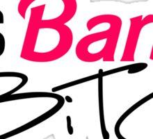 its barbie  Sticker