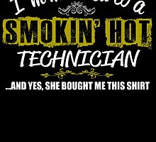 I'm Married To A Smokin' Hot Technician .....And Yes, She Bought Me This Shirt by inkedcreatively