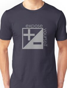 Expose Yourself Unisex T-Shirt