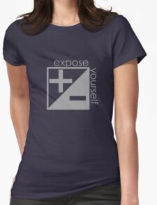 Expose Yourself Womens Fitted T-Shirt