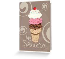My 3 Scoops Greeting Card