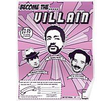 buy a villain mask!!! Poster