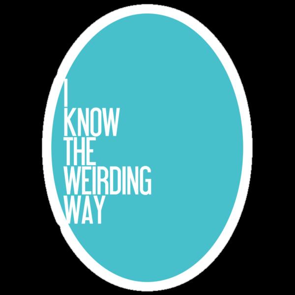 The Weirding Way by merrypranxter