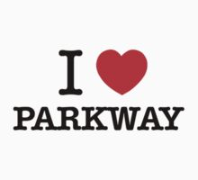 I Love PARKWAY by angelwil