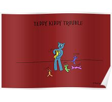 TEDDY KIDDY TROUBLE Poster
