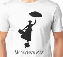 My Neighbor Mary Unisex T-Shirt
