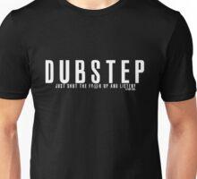 Just shut the f!@k up! Unisex T-Shirt